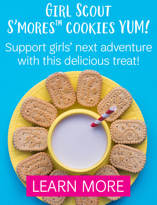 Girl Scout S'mores Cookies--YUM! A delicious outdoor tradition can now support girls' next adventure.